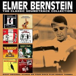 The Classic Soundtrack Collection: Elmer Bernstein - Elmer Bernstein - 10/08/2018
