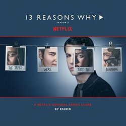 13 Reasons Why: Season 2 Soundtrack ( Eskmo) - CD cover