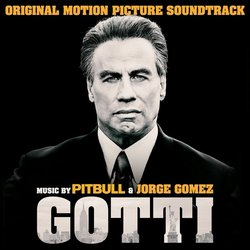 Gotti Soundtrack (Jorge Gomez,  Pitbull) - CD cover