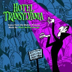 Hotel Transylvania - Mark Mothersbaugh - 06/07/2018