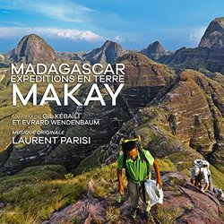 Madagascar, expédition en terre Makay - Laurent Parisi - 22/06/2018