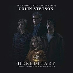 Hereditary: Mourning - Colin Stetson - 13/07/2018