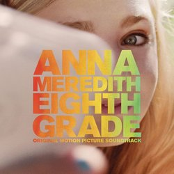 Eighth Grade Soundtrack (Anna Meredith) - Carátula