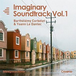 Imaginary Soundtrack, Vol. 1 Soundtrack (Barthélémy Corbe	, Yoan Le Dantec) - CD-Cover
