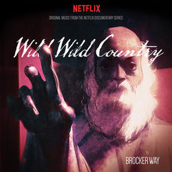 Wild Wild Country Soundtrack (Brocker Way) - CD cover