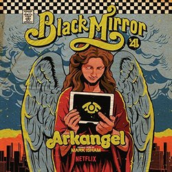 Black Mirror: Arkangel サウンドトラック (Mark Isham) - CDカバー