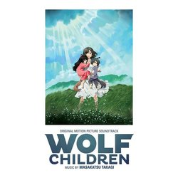 Wolf Children Soundtrack (Masakatsu Takagi) - CD cover