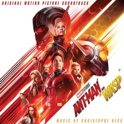 Ant-Man and the Wasp - Christophe Beck - 24/08/2018