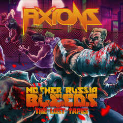 Mother Russia Bleeds: The Lost Tapes - Fixions  - 27/07/2018