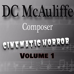Cinematic Horror, Vol. 1 Soundtrack (Dc Mcauliffe) - CD cover