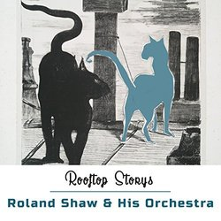 Rooftop Storys - Roland Shaw And His Orchestra Soundtrack (Various Artists, Roland Shaw And His Orchestra) - CD cover