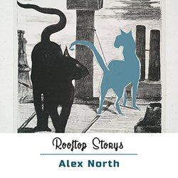 Rooftop Storys - Alex North Soundtrack (Alex North) - CD cover