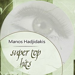 Super Top Hits - Manos Hadjidakis - Manos Hadjidakis - 27/07/2018