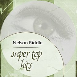 Super Top Hits - Nelson Riddle - Nelson Riddle - 27/07/2018