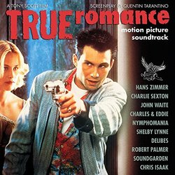 True Romance - Hans Zimmer, Various Artists - 07/09/2018