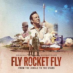 Fly Rocket Fly: From The Jungle To The Stars - Heiko Maile, Various Artists - 07/09/2018