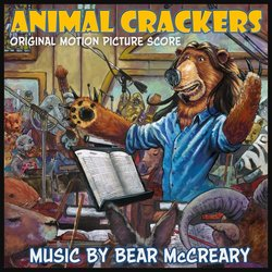 Animal Crackers - Bear McCreary - 31/08/2018