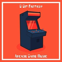 Arcade Game Music - 8 Bit Fantasy - 24/08/2018