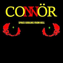 Space Goblins from Hell - CONNÖR  - 24/08/2018