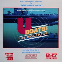 U-boats: The Wolfpack And Other World War II Documentaries Bande Originale (Christopher Young) - Pochettes de CD