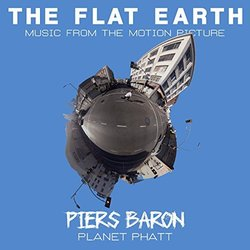 The Flat Earth: Planet Phatt Soundtrack (Piers Baron) - Carátula