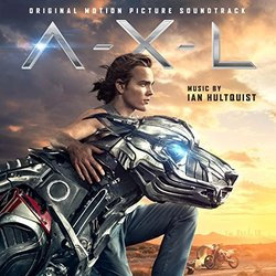 A.X.L. Soundtrack (Ian Hultquist) - CD cover