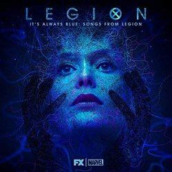 It's Always Blue: Songs from Legion - Jeff Russo, Noah Hawley, Various Artists - 17/08/2018
