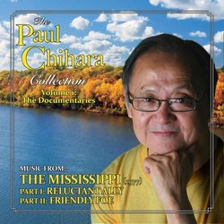 The Paul Chihara Collection Volume One: The Mississippi - Paul Chihara - 30/08/2018