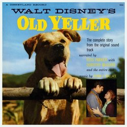 Old Yeller 声带 (Jerome Courtland, Fess Parker, Will Schaefer, Oliver Wallace) - CD封面