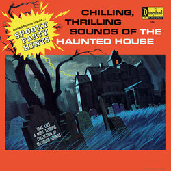 Chilling, Thrilling Sounds Of The Haunted House - Laura Olsher, Various Artists - 25/08/2018