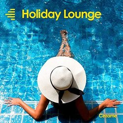 Holiday Lounge - Music for Movies - Pascal Houpert - 25/08/2018
