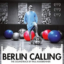 Berlin Calling Soundtrack (Paul Kalkbrenner) - CD cover
