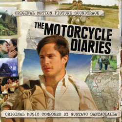 The Motorcycle Diaries Soundtrack (Gustavo Santaolalla) - CD-Cover