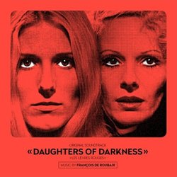 Daughters Of Darkness Soundtrack (François de Roubaix) - Carátula