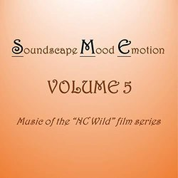 Soundscape Mood Emotion Volume 5 Soundtrack (Robert Wm Watson) - CD cover
