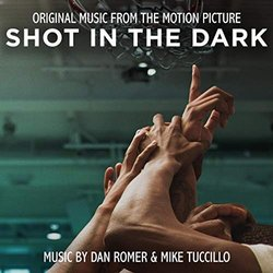 Shot in the Dark Bande Originale (Dan Romer) - Pochettes de CD