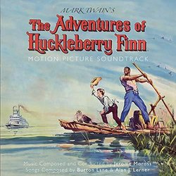 The Adventures Of Huckleberry Finn Bande Originale (Alan J. Lerner, Burton Lane, Jerome Moross) - Pochettes de CD