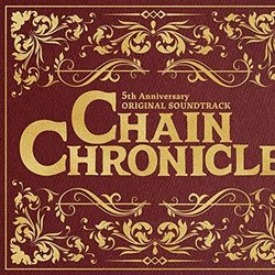 Chain Chronicle Soundtrack (Takahiro Kai) - CD cover