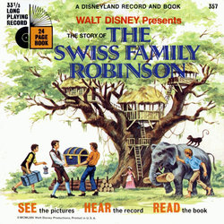 The Story of The Swiss Family Robinson Soundtrack (Various Artists, Mouseketeer Chorus, Lois Lane) - CD cover