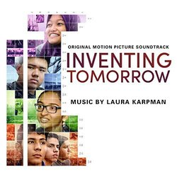 Inventing Tomorrow Soundtrack (Laura Karpman) - Carátula