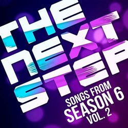 Songs from The Next Step: Season 6, Vol. 2 Soundtrack (Various Artists) - Carátula