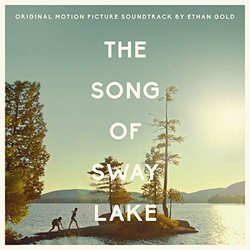 The Song of Sway Lake Soundtrack (Ethan Gold) - CD-Cover