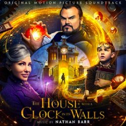The House with a Clock in its Walls - Nathan Barr - 05/10/2018