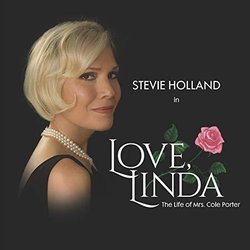 Love, Linda: The Life Of Mrs. Cole Porter - Cole Porter, Stevie Holland - 24/09/2018