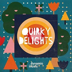 Quirky Delights Soundtrack (Jonathan Barlow, Tim Clarke) - CD-Cover