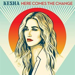 On the Basis of Sex: Here Comes the Change - Kesha  - 28/09/2018