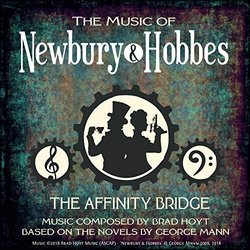 The Music of Newbury & Hobbes: The Affinity Engine - Brad Hoyt - 27/09/2018