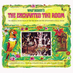 The Enchanted Tiki Room - George Bruns, Various Artists - 05/10/2018