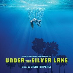 Under the Silver Lake - Disasterpeace  - 07/12/2018