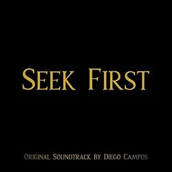 Seek First Soundtrack (Diego Campos) - CD cover